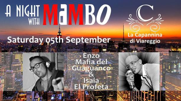 a night with mambo capannina di viareggio